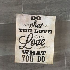 Other - Do what you love adorable wall sign for home